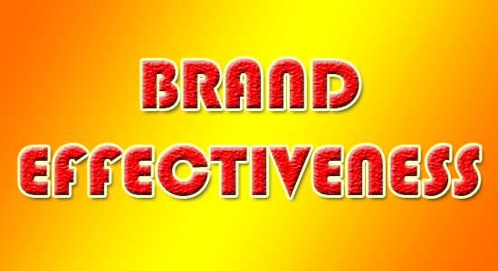 Top Tips to Keep an Eye on Your Brand Effectiveness