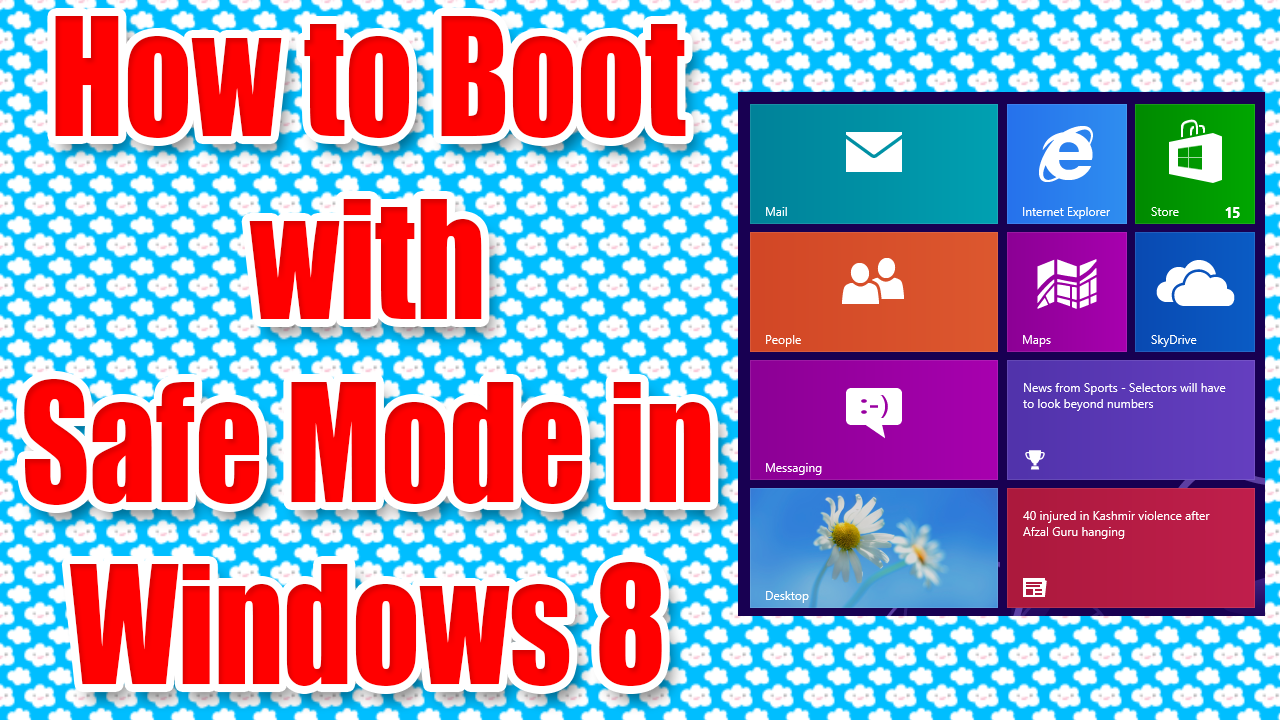 boot in Safe Mode in Windows 8