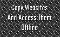 Copy Websites And Access Them Offline