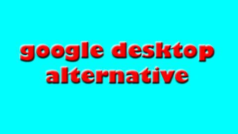 google desktop alternative