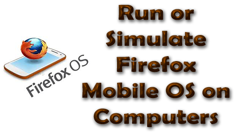 Firefox Mobile OS on Computers