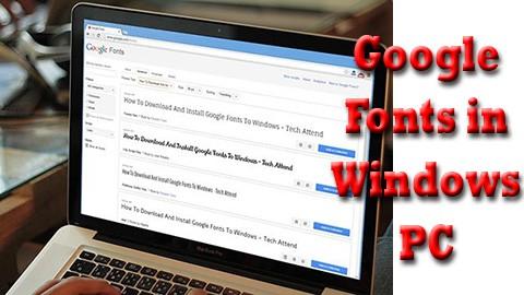 Google Fonts in Windows PC